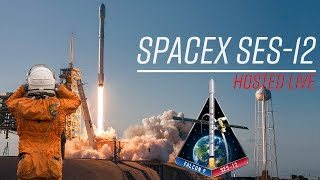 Live Hosting SpaceX SES-12 Launch