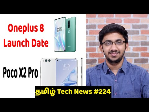Tamil Tech News #224 - Oneplus 8 Launch, Poco X2 Pro, New Oneplus Z, YouTube No HD Videos In India