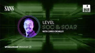 SANS Cyber Solutions Fest – Level SOC & SOAR
