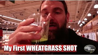 My First WHEATGRASS SHOT its BENEFITS and some great advice