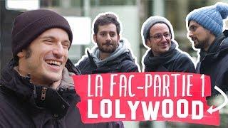La fac - feat Lolywood (partie 1/2)