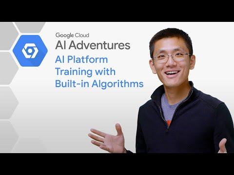 AI Platform Training with Built-in Algorithms