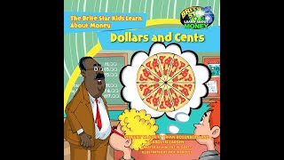 Dollars and Cents. A Brite Star Learning About Money Video