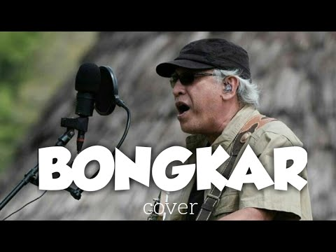 Bongkar - Iwan Fals ( Cover ) - Anak Oi