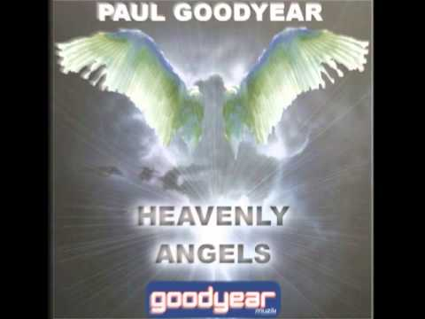 Paul Goodyear 'Heavenly Angels' Promo Video (Paul Goodyear Ethereal Mix).m4v