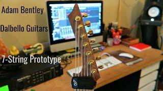 Dalbello Guitars 7-String Prototype Test - Adam Bentley