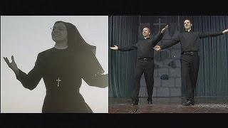 Священники-чечеточники и монахиня-певица - le mag