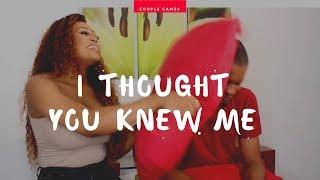 I THOUGHT YOU KNEW ME | VANDORA & CRUZ | COUPLE GAMES