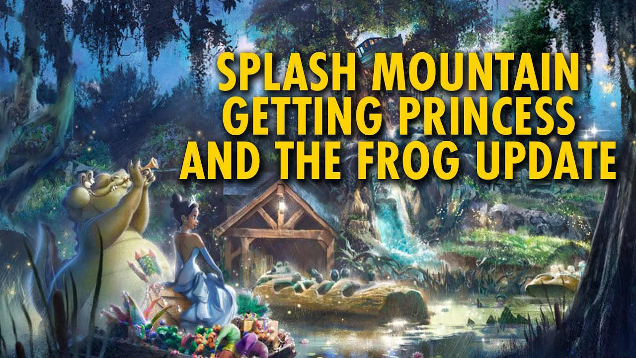 Splash Mountain Getting Princess And The Frog Update Disney
