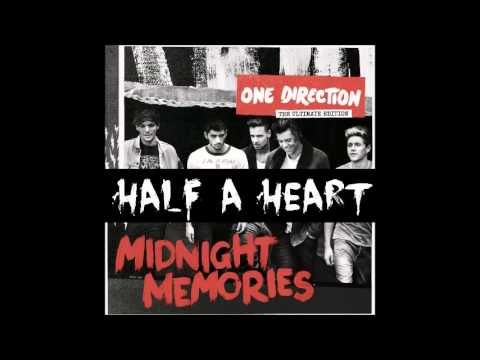 One Direction - Half A Heart - Midnight Memories (Deluxe) (LEAKED)