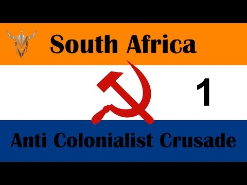 Hearts of Iron IV - Together for Victory! - South Africa - Anti-Colonialist Crusade - 1