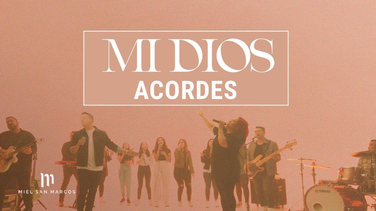 Mi Dios - Acordes - Miel San Marcos & Ingrid Rosario