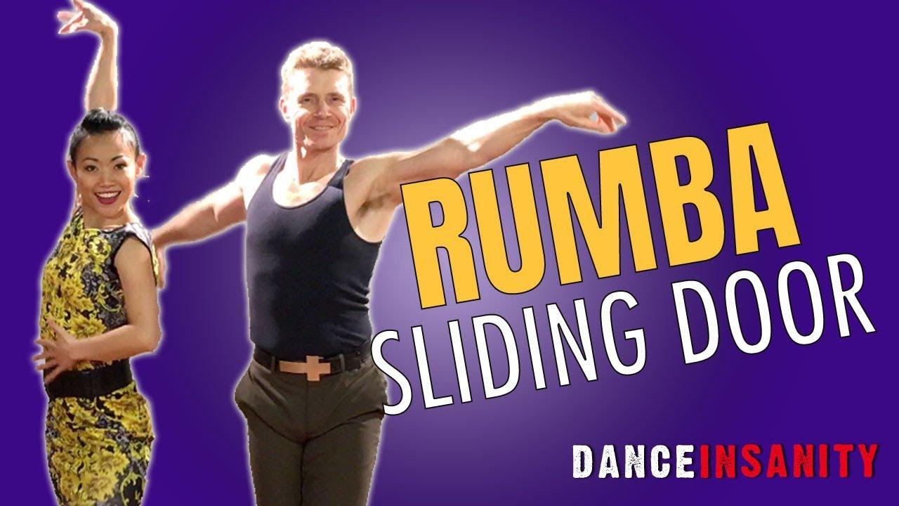 How To Dance Rumba Quot Sliding Door Quot 5 Variations Youtube