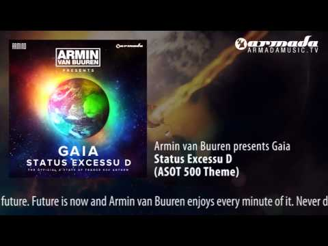 Armin van Buuren presents Gaia - Status Excessu D (ASOT 500 Theme)