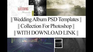 Free Download || 21 Wedding Album PSD Templates || Collection For Photoshop || WITH DOWNLOAD LINK