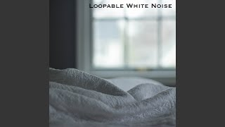 White Noise For Babies Clean White Noise Loopable With
