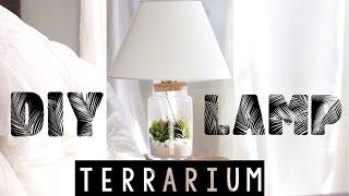 Easy DIY Terrarium Lamp   Spring Room Decor!