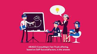 Arago consulting's fast track offering is a complete hris solution, based on the sap successfactors suite and pre-packaged from market's best practices t...