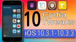 iOS 10.3.1 - 10.3.2 - 10.3.3 Cydia Tweaks / 2018