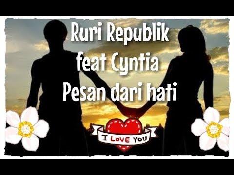 Pesan Dari Hati - Ruri Repvblik Ft Cynthia Ivana (lirik Lagu)