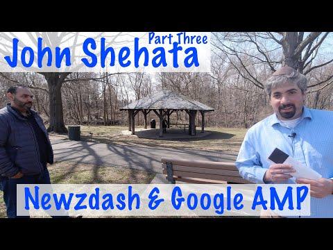 John Shehata On NewzDash & Google AMP - Part Three #124 - YouTube