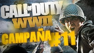 EL GRAN FINAL | Call of Duty: WWII CAMPAÑA #11 | PC GAMEPLAY | 1080p 60FPS