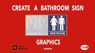 How to Create a Bathroom Sign Graphics in Illustrator for Beginners Part 1
