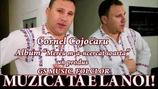 COLAJ ALBUM Cornel Cojocaru - Mereu-m-a ncercat soarta
