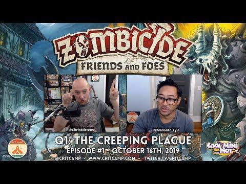 Zombicide Friends & Foes EP1 Q1: The Creeping Plague - Crit Camp
