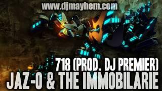 Jaz-O & The Immobilarie - 718 (Prod. DJ Premier) (2002)