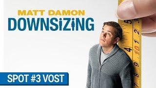 DOWNSIZING - Spot Opportunity (VOST) [au cinéma le 10 janvier 2018]