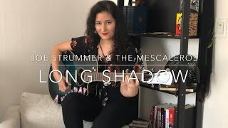 Joe Strummer & The Mescaleros - Long Shadow (Cover)