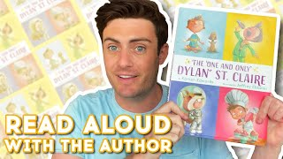 The One & Only Dylan St. Claire - Read Aloud With author Kamen Edwards | Brightly Storytime Together
