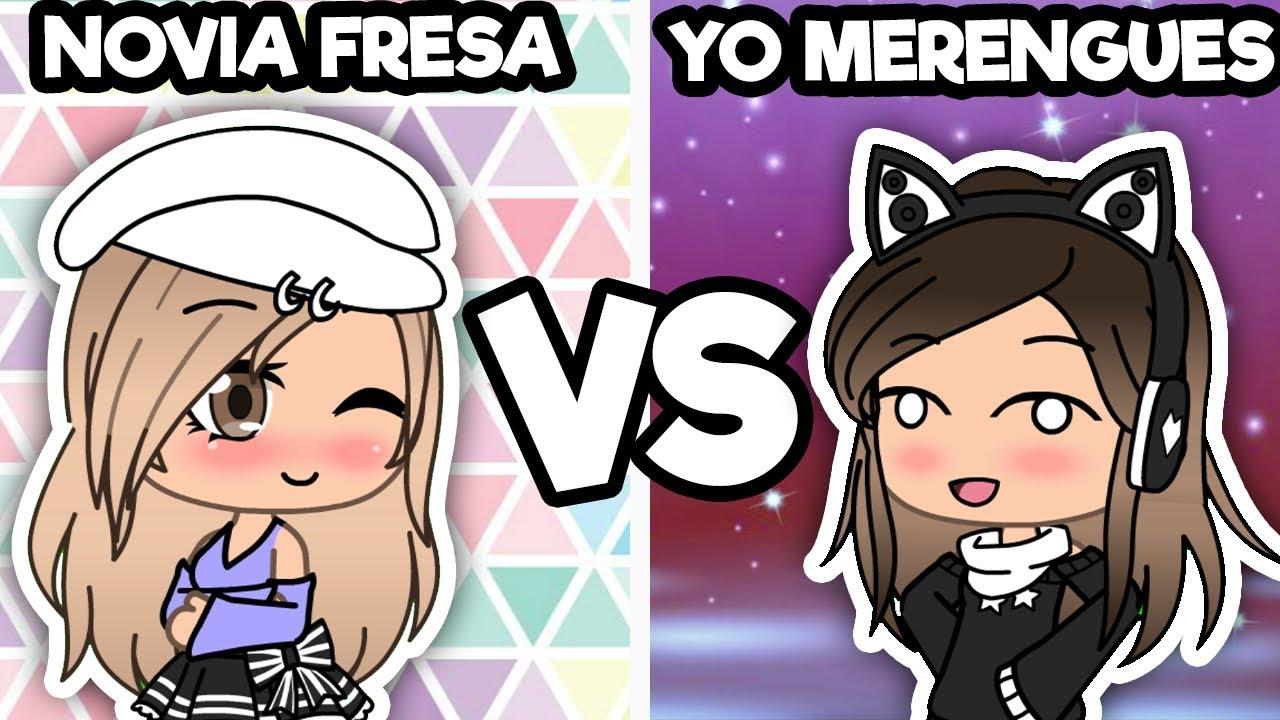 TU NOVIA FRESA VS YO MERENGUES   Gacha Life - YouTube