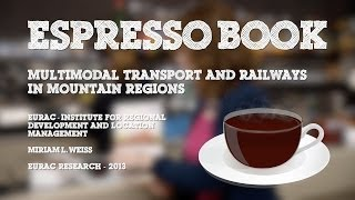 "ESPRESSO BOOK: ""Multimodal Transport and Railways in Mountain Regions"""