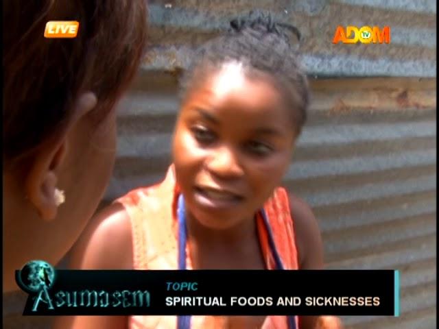 Spiritual Foods And Sicknesses - Asumasem on Adom TV (27-8-18)