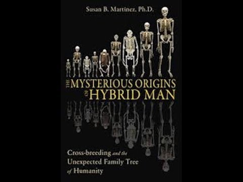 The Mysterious Origins of The Human Race/w Susan B. Martinez pt1