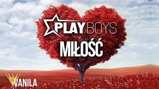 PLAYBOYS - Miłość (Oficjalny audiotrack) WALENTYNKI ❤️