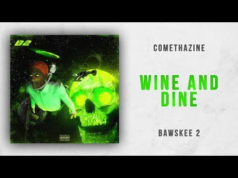 Comethazine - Wine And Dine (Bawskee 2) Mp3