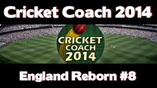 Cricket Coach 2014 - England Reborn #8