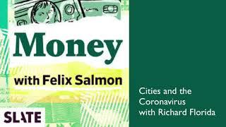 Slate Magazine Money Podcast: Cities and the Coronavirus