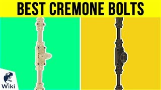 6 Best Cremone Bolts 2019