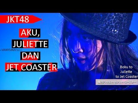 JKT48 - Aku, Juliette dan Jet Coaster  (Shani, Acha, Beby)  @AKB48 Theater