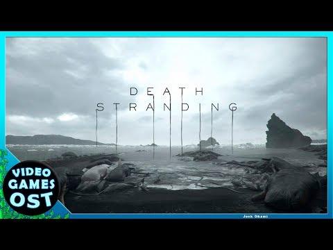 Death Stranding - Complete Soundtrack -  OST
