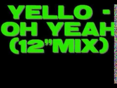 Yello   Oh Yeah 12'mix 2