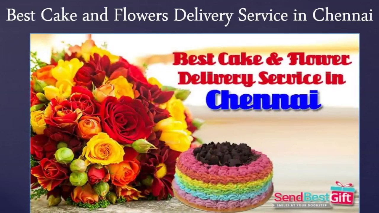 Best Cake And Flowers Delivery Service In Chennai Youtube