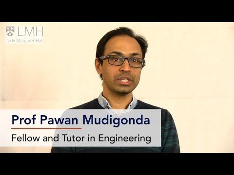 Prof Pawan Mudigonda, Tutor in Engineering at the University of Oxford