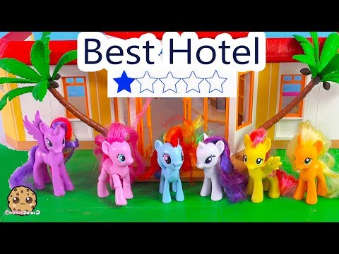 My Little Pony Check Into Best Hotel ?! Worst Rated One Star Reviewed