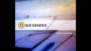 Back to Nowhere - Sue Generis - Dropping Daylight