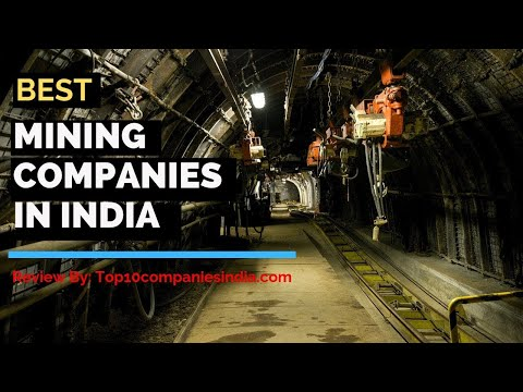 Top 10: Best Mining Companies In India 2019